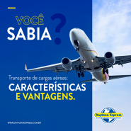 Transporte de cargas aéreas: características e vantagens