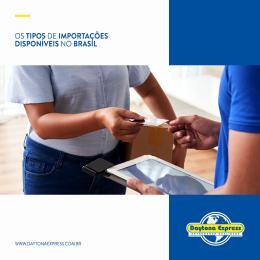 Tipos de Importações Disponíveis no Brasil